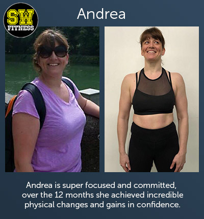 Andrea is super focused and committed, over 12 months she achieved incredible physical changes and gains in confidence.